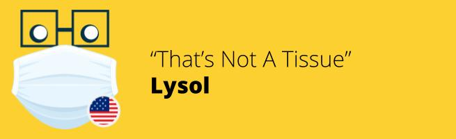 Lysol - That's Not A Tissue