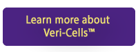 Click this button to learn more about Veri-Cells™ here