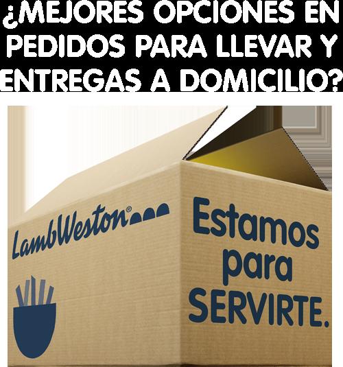 Lamb Weston™ - ¿Mejores opciones en pedidos para llevar y entregas a domicilio? -  Estamos para SERVIRTE.