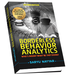 Borderless Behavior Analytics – Second Edition: Who's Inside? What're They Doing?
