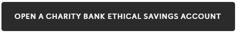 Button - open a Charity Bank ethical savinsg account
