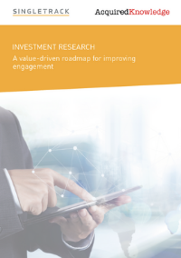 Investment Research: A value-driven roadmap for improving engagement