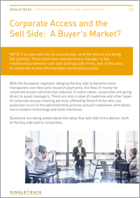 Corporate Access and the Sell Side: A Buyer's Market?