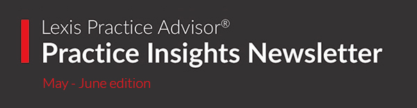 Lexis Practice Advisor Practice Insight Newsletter.