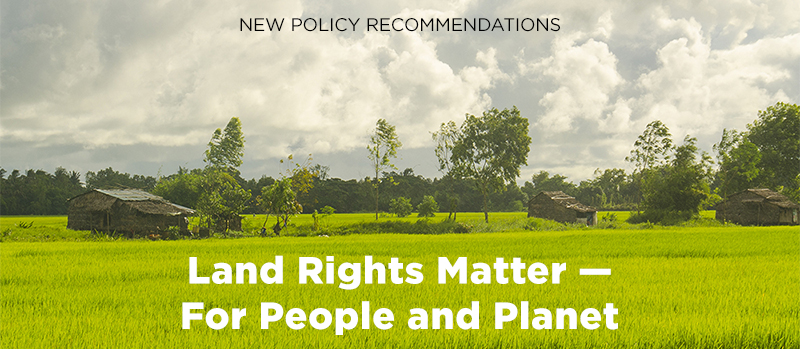 Land rights matter - for people and the planet