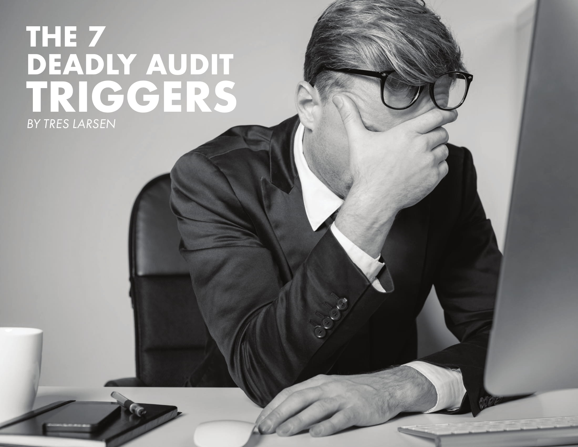 Deadly Audit Triggers
