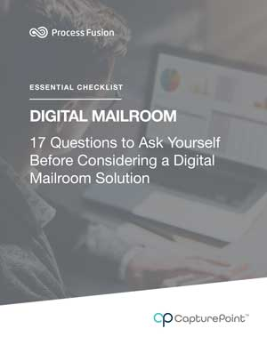 17 Questions to Ask Yourself Before Considering a Digital Mailroom Solution