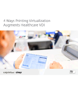 4 Ways Printing Virtualization Augments Healthcare VDI