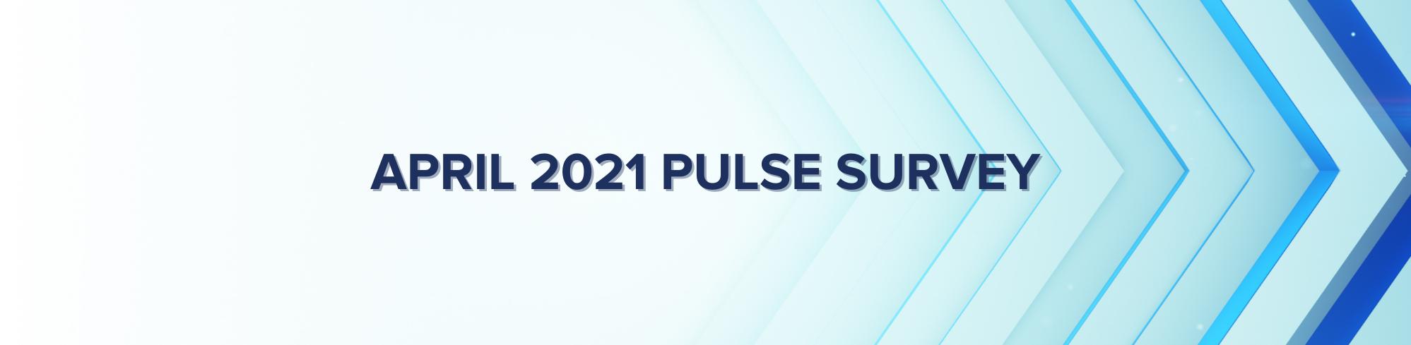 Pulse Survey