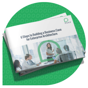 6 Steps for Building a Business Case for EA