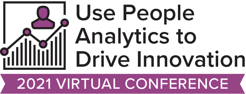 Use People Analytics to Drive Innovation 2021 Virtual Event