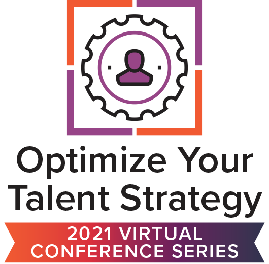 2021 HR Virtual Event Optimize Your Talent Strategy Virtual Event Series Pass