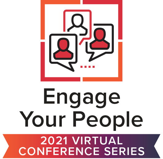 Engage Your People Virtual Conference Series