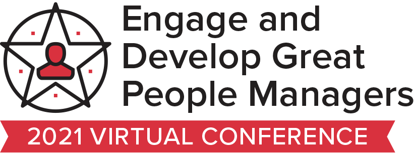 Engage and Develop Great People Managers