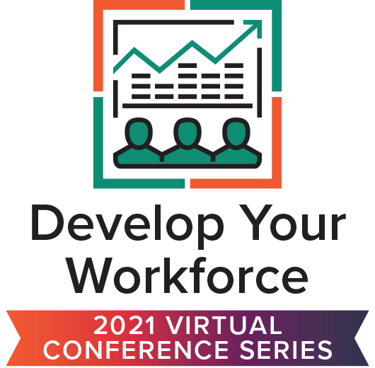 2021 HR Virtual Event Develop Your Workforce Event Series Pass