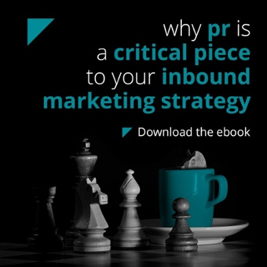 Why PR is a Critical Piece to Your Inbound Marketing Strategy