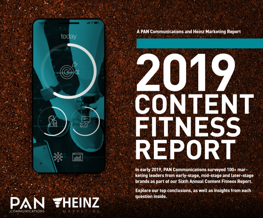 PAN Communications' 2019 Content Fitness Report