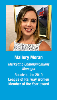 Mallory Moran, Marketing Communications Manager, received the 2019 League of Railway Women Member of the Year award