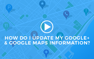 How Do I Update My Google+ & Google Maps Information?
