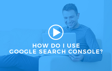 How Do I Use Google Search Console?