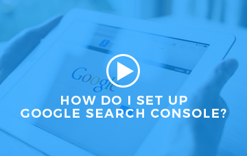 How Do I Set Up Google Search Console?