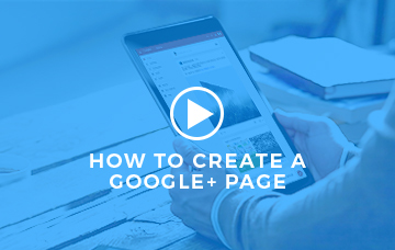 How Do I Create A Business Google+ Page?