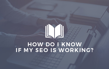 How Do I know if My SEO Is Working