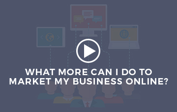 What More Can I Do To Market My Business Online