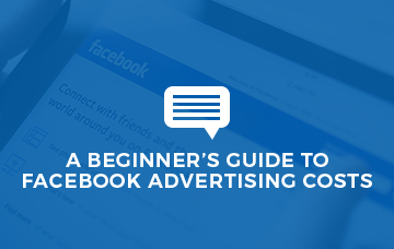 A Beginner's Guide to Facebook Advertising Costs