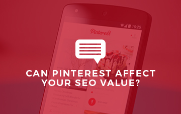 Can Pinterest Affect Your SEO Value?
