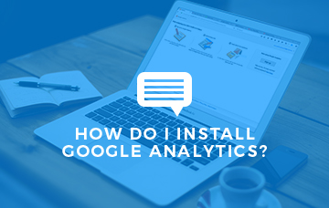 How Do I Install Google Analytics