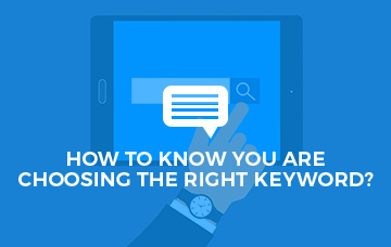 How To Know You Are Choosing The Right Keyword
