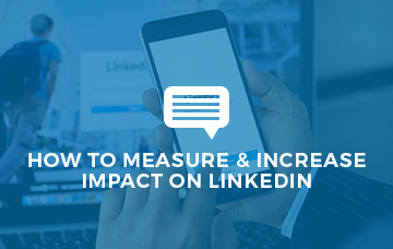 How To Measure and Increase Impact On LinkedIn