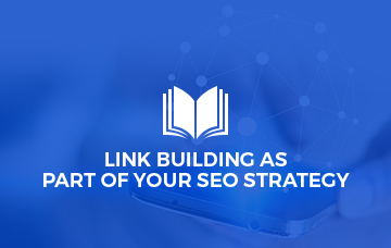 Link Building As Part Of Your SEO Strategy
