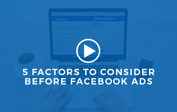 5 Factors To Consider Before Facebook Ads