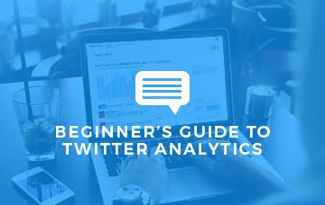 Beginners Guide To Twitter Analytics