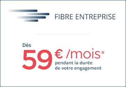 Fibre Entreprise 59euros/mois