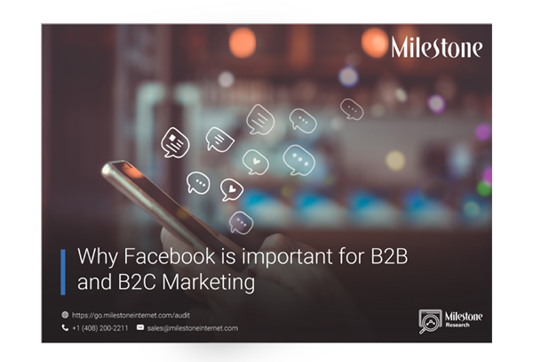 Why Facebook is important for B2B and B2C Marketing