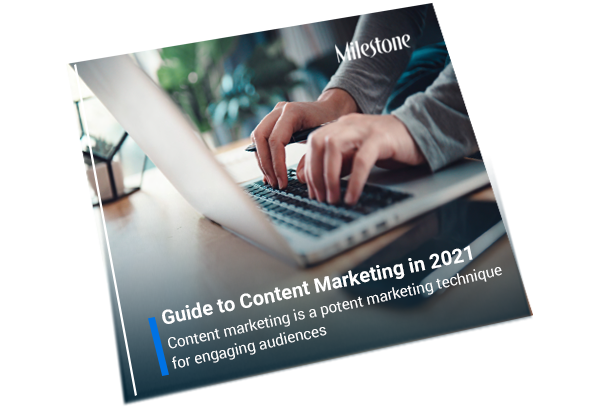 Guide to Content Marketing in 2021