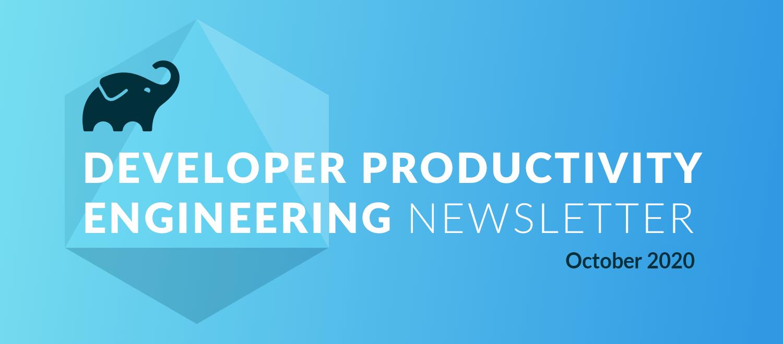 Developer Productivity Engineering Newsletter