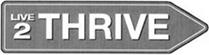 Live 2 Thrive