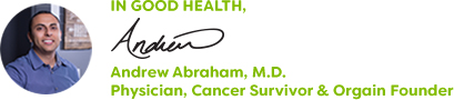 In Good Health, Andrew Abraham, M.D., Physician, Cancer Survivor & Orgain Founder