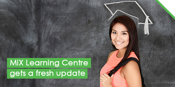MiX Learning Centre gets a fresh update
