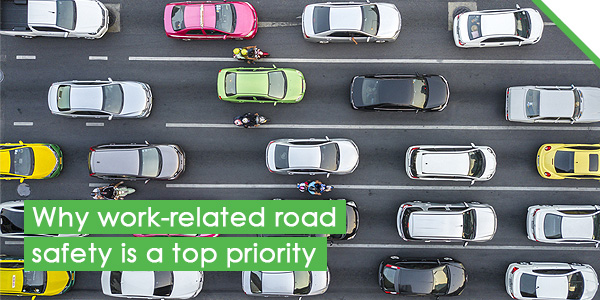 Why work-related road safety is a top priority