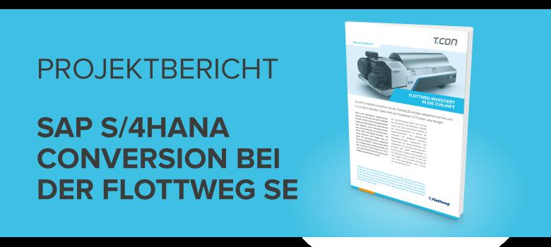 Projektbericht S/4HANA Conversion bei der Flottweg SE