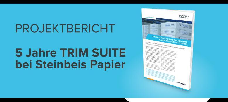 Projektbericht Steinbeis Papier TRIM SUITE
