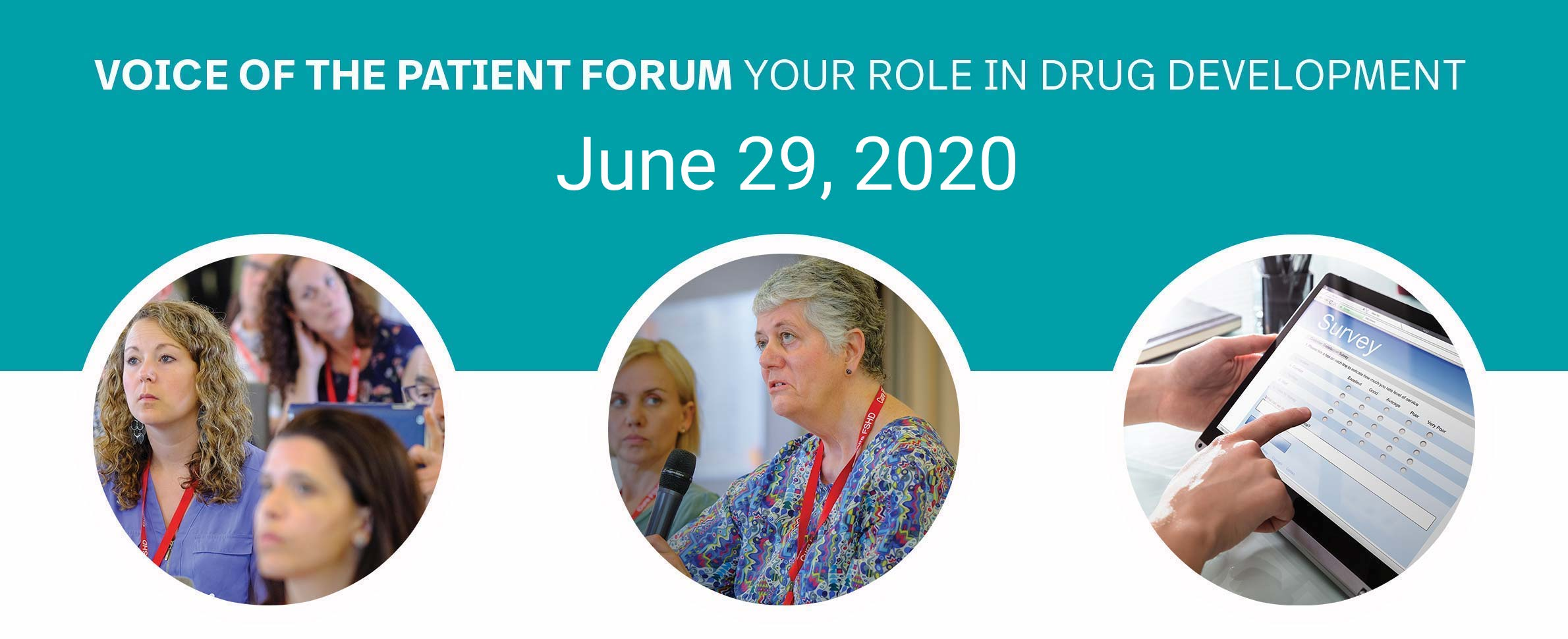 Voice of the patient forum your role in drug development. April 21, 2020