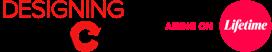 Designing Spaces Airing On Lifetime logo