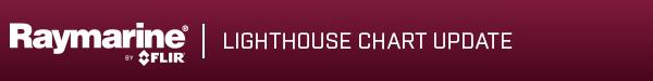 Raymarine by FLIR - LightHouse Chart Update
