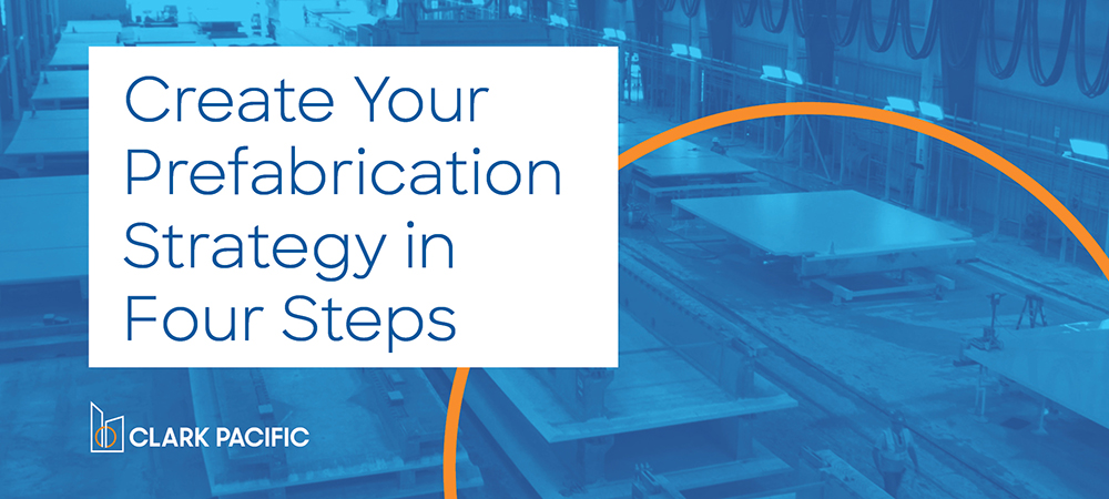 Create Your Prefabrication Strategy in Four Steps eBook